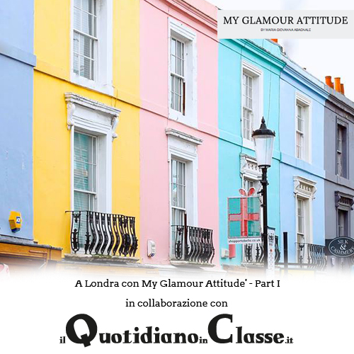 Fashion Blog My Glamour Attitude, Il quotidiano in classe, sole 24 ore, london, londra, portobello, notting hill, little venice, hyde park, paddington, maria giovanna abagnale